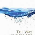 Book: The Way Things Are